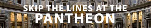 Insider insight into how to skip the lines at the Pantheon, Rome